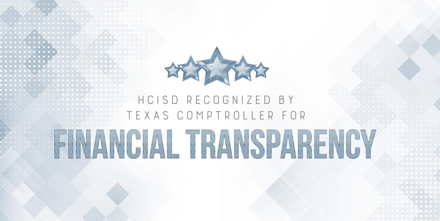 HCISD recognized for financial transparency