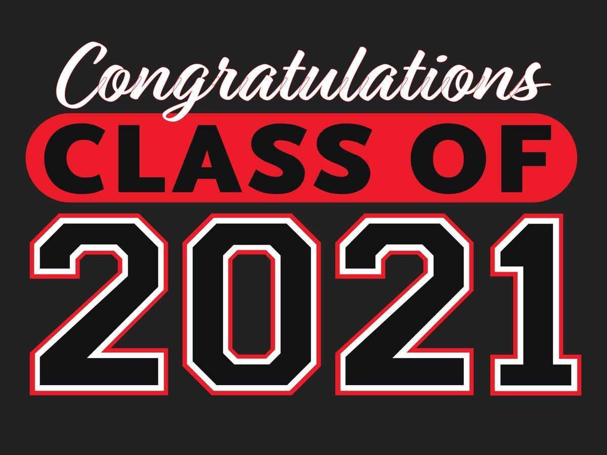 Congrats 2021 Class!