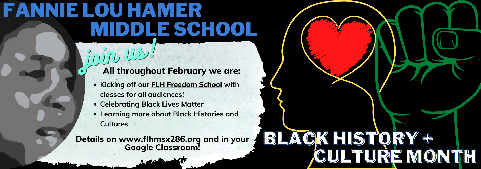 Join us for Black History and Culture Month. Details in your Google Classroom posted throughout Feb.
