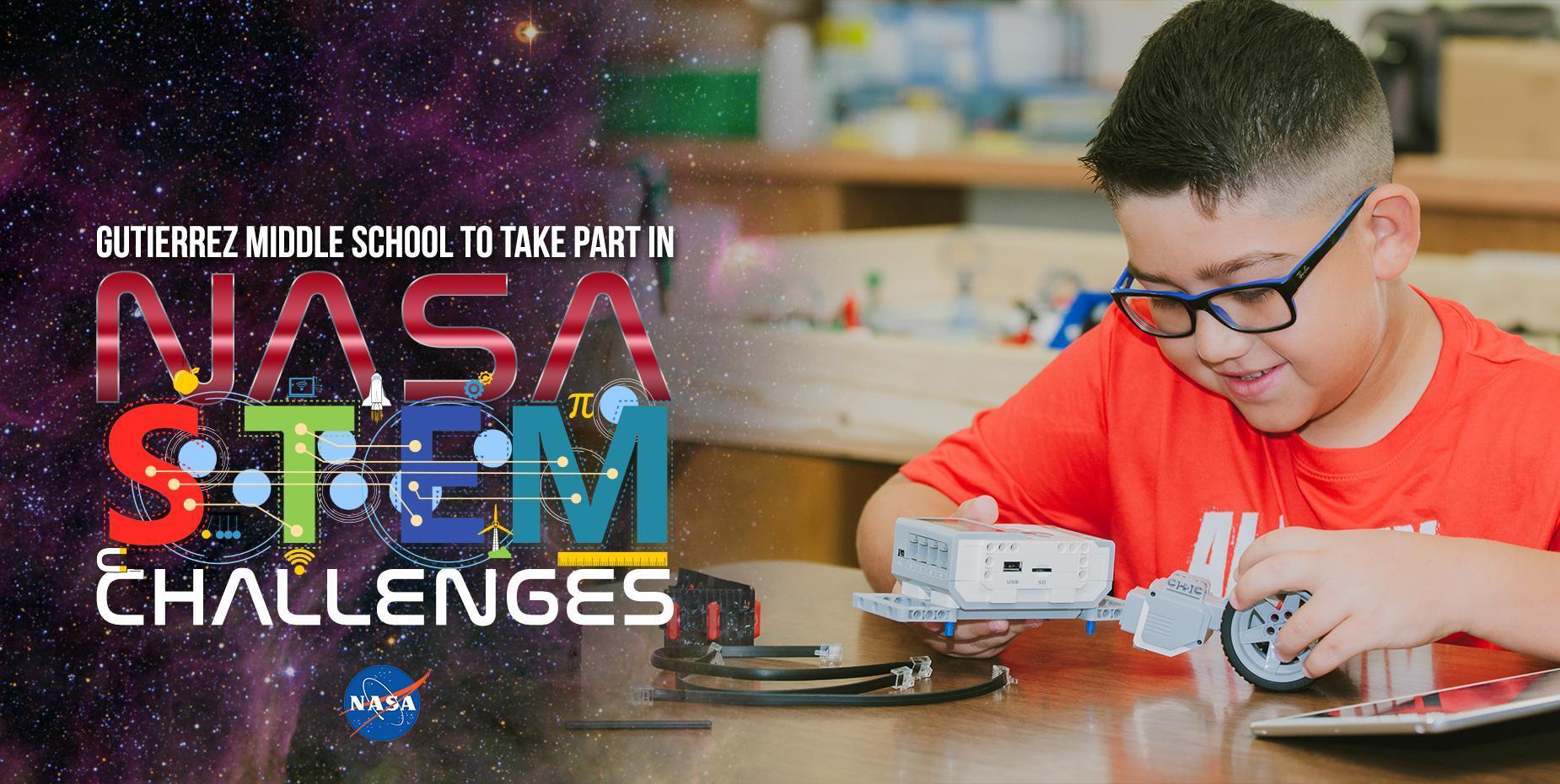 Gutierrez Middle School to take part in NASA STEM challenges