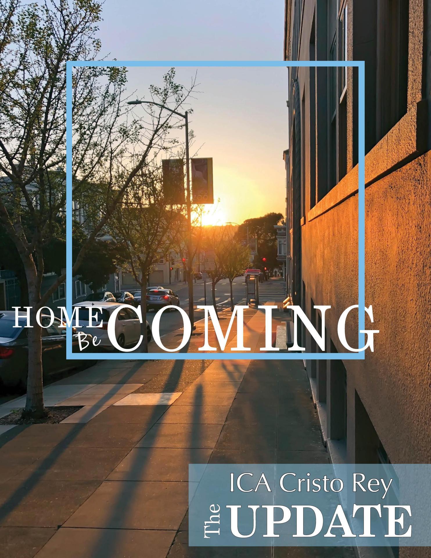 The ICA Cristo Rey Update | Winter 2018 | No. 113