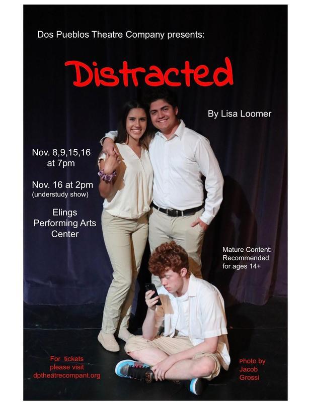 Dos Pueblos Theatre Company is proud to present Lisa Loomer's DISTRACTED / La Compañía de Teatro de Dos Pueblos está muy orgullosa en presentar DISTRACTED de Lisa Loomer Featured Photo
