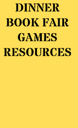Dinner, Books, Games, Resources