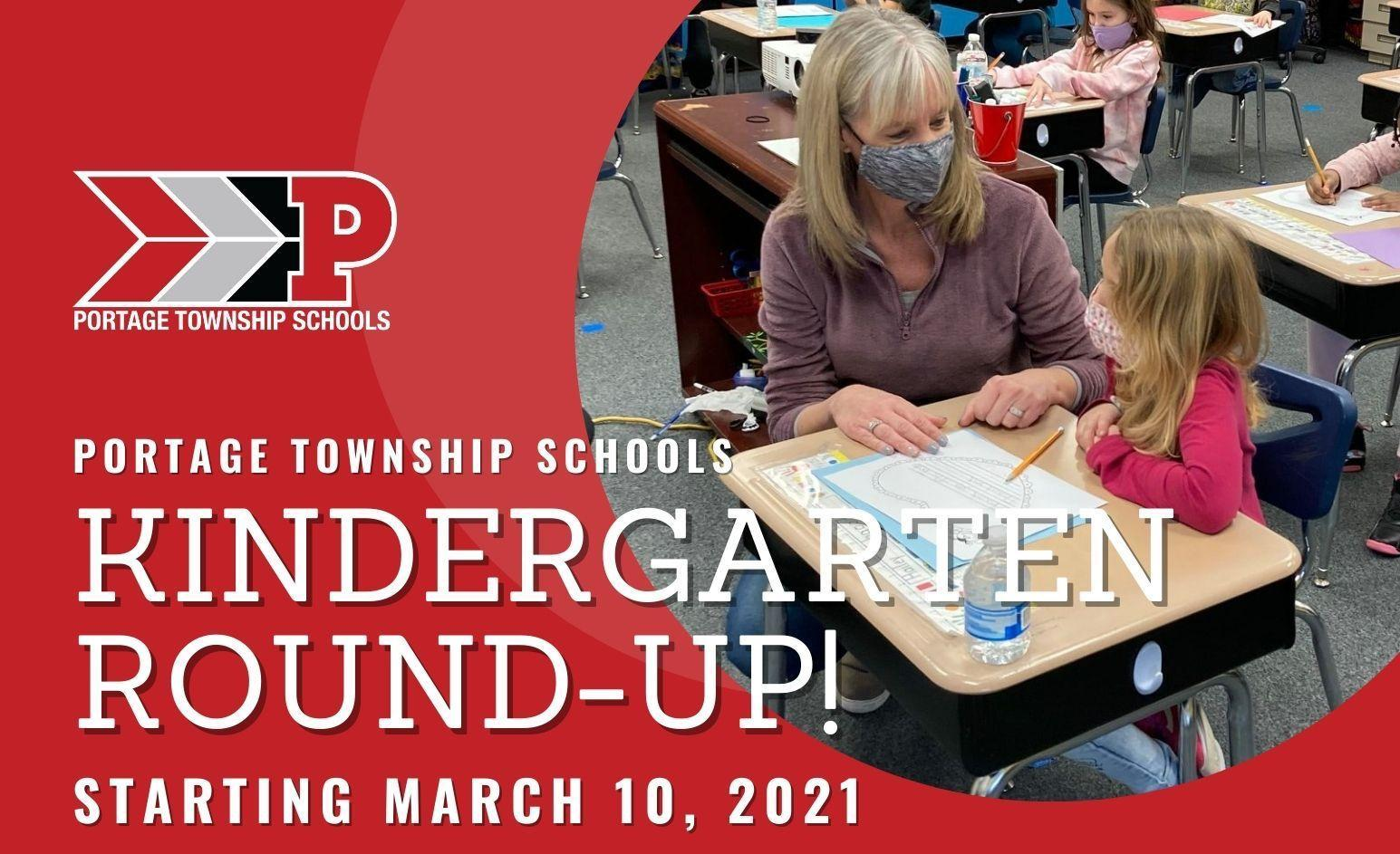 Portage Township Schools Kindergarten Round-Up graphic with photo of teacher helping student at desk