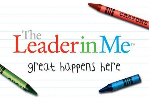 Leader in Me: Great Happens Here