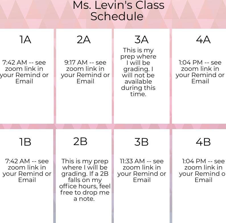 Ms. Levin Class Schedule