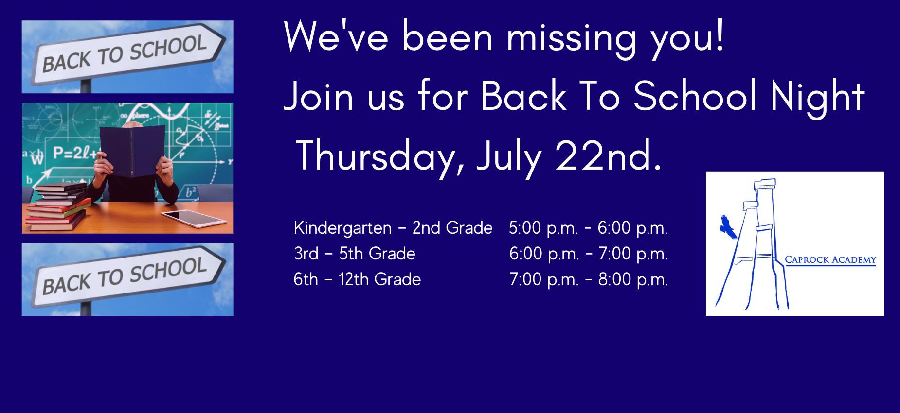 Back to school night Thursday, July 22nd.
