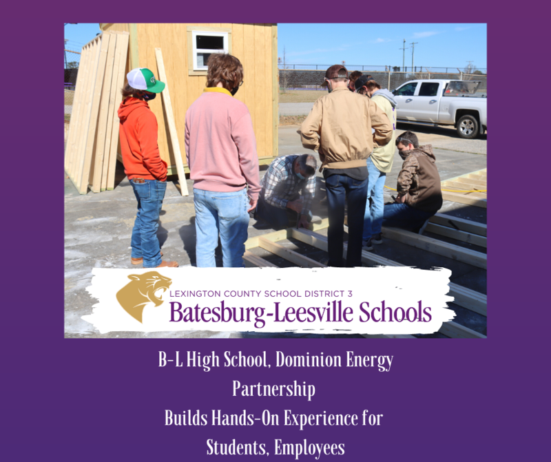 Batesburg-Leesville High School, Dominion Energy Partnership Builds Hands-On Experience for Students, Employees