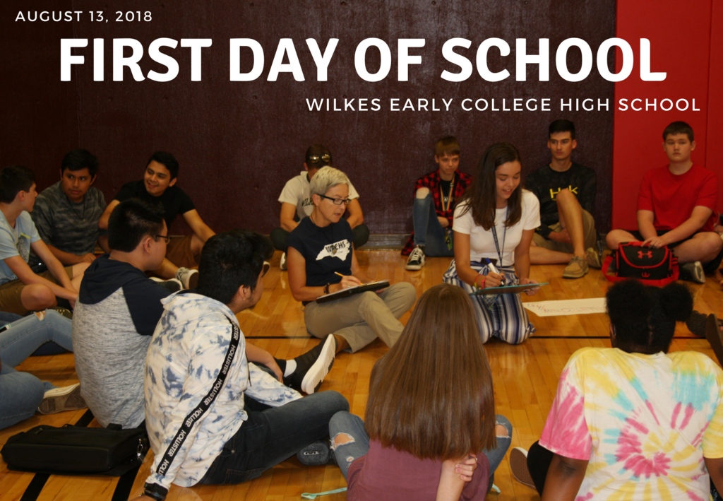 First Day of School at Wilkes Early College High School August 13, 2018