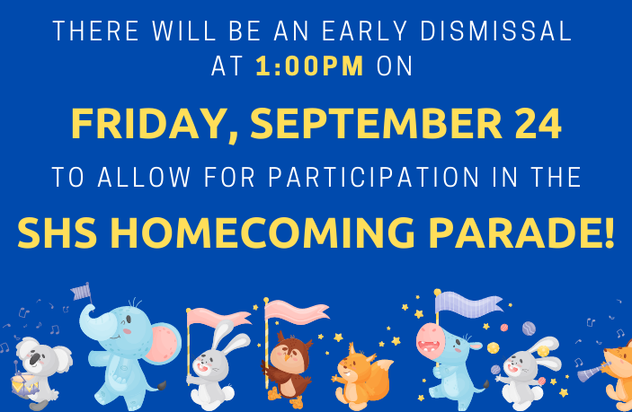 CAES will dismiss at 1:00pm on Friday, September 24, to allow for participation in the SHS Homecoming Parade! Go Packers!
