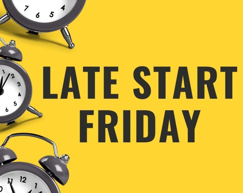 Late Start Friday Thumbnail Image