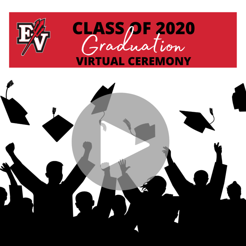Class of 2020 Graduation Virtual Ceremony with EV pitchfork logo and graduates in black throwing caps.