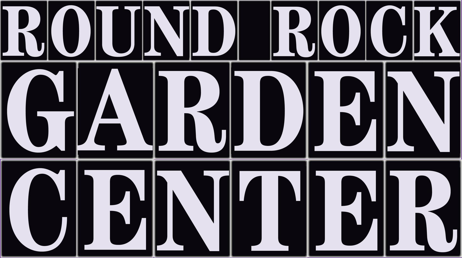 Round Rock Garden Center
