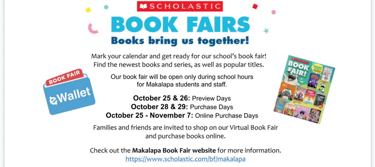 Book Fair Oct 25-November 7. Open to students and staff only during school hours. Visit the school library website to access our virtual book fair.
