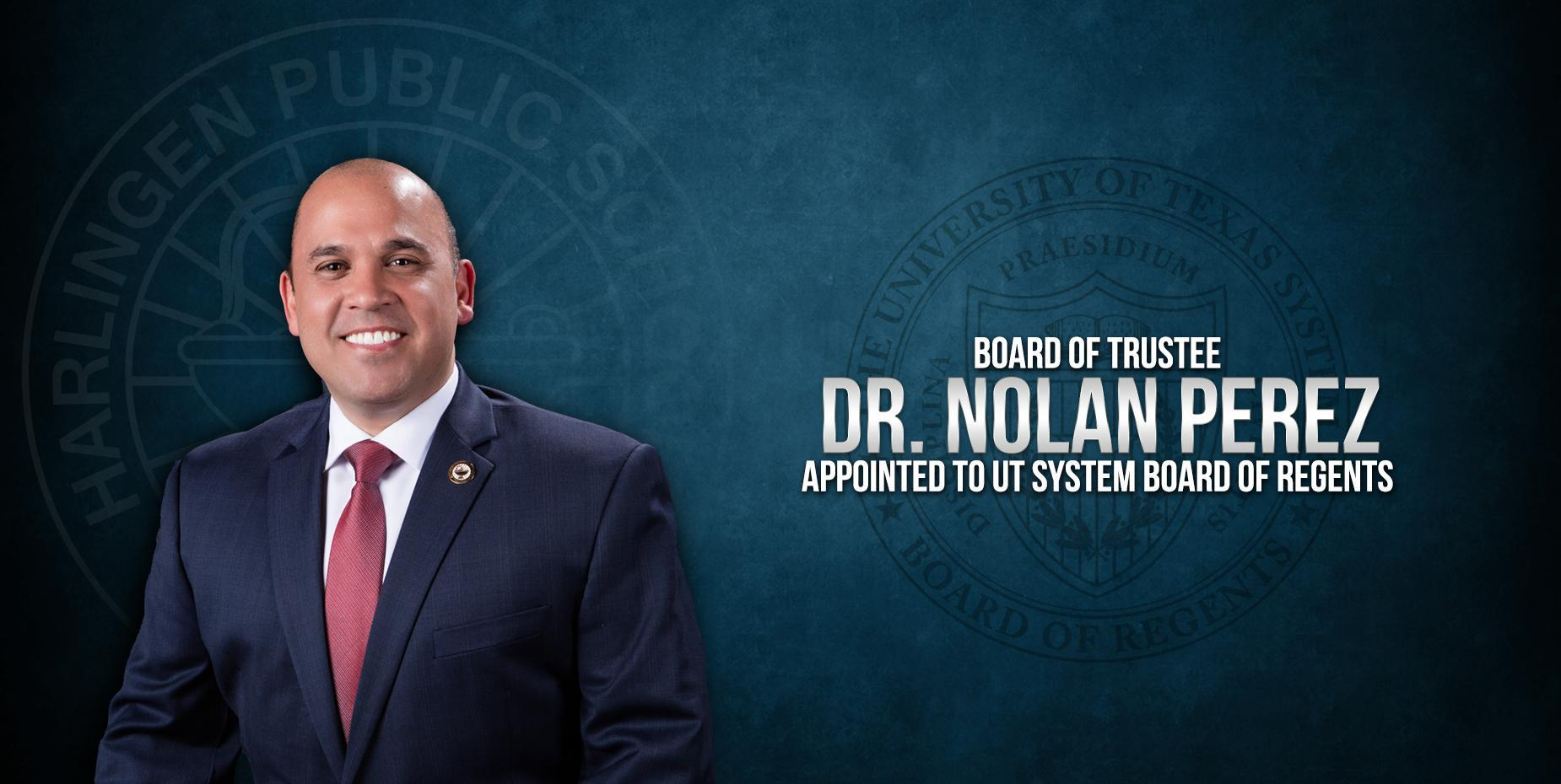 Board of Trustee Dr. Nolan Perez Appointed