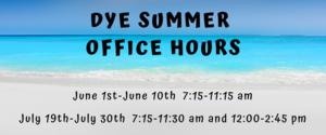DYE Summer Office Hours