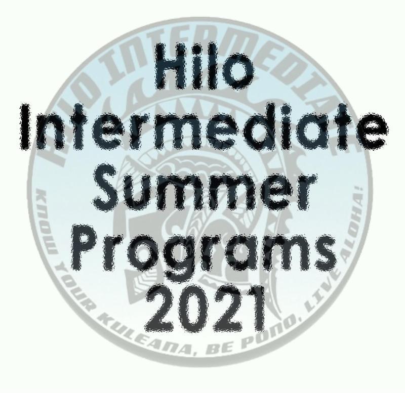 Hilo Intermediate School Summer Programs 2021 Featured Photo