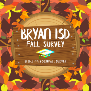 Bryan ISD Fall Survey