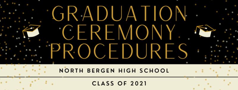 NBHS Graduation Ceremony Procedures