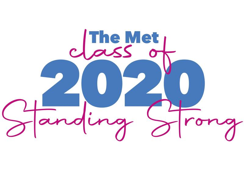 Join Us to Celebrate the Met Class of 2020 Featured Photo