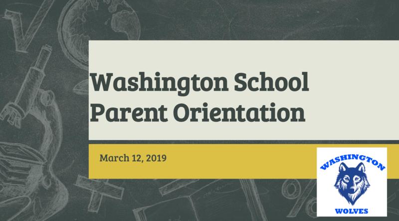 Washington School Parent Orientation Title