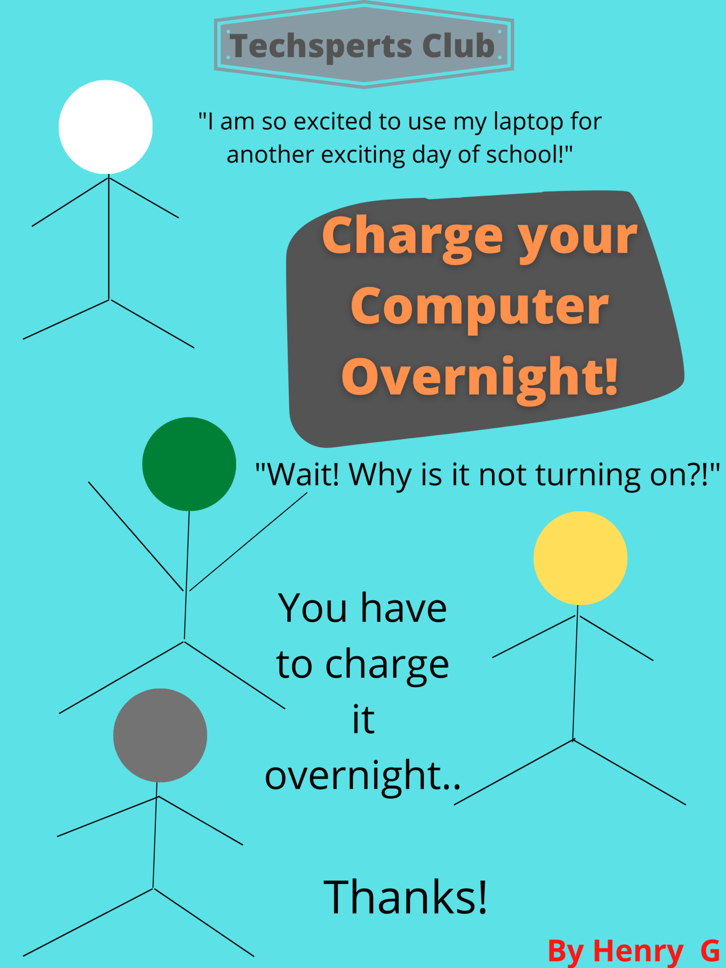 Charge your computer overnight!