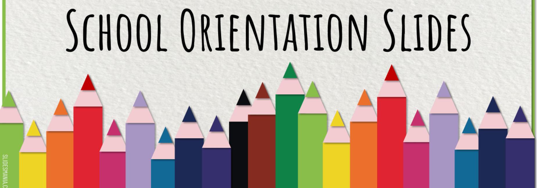 School Orientation Videos