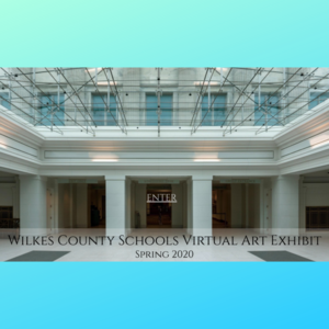 wilkes county schools virtual art exhibit