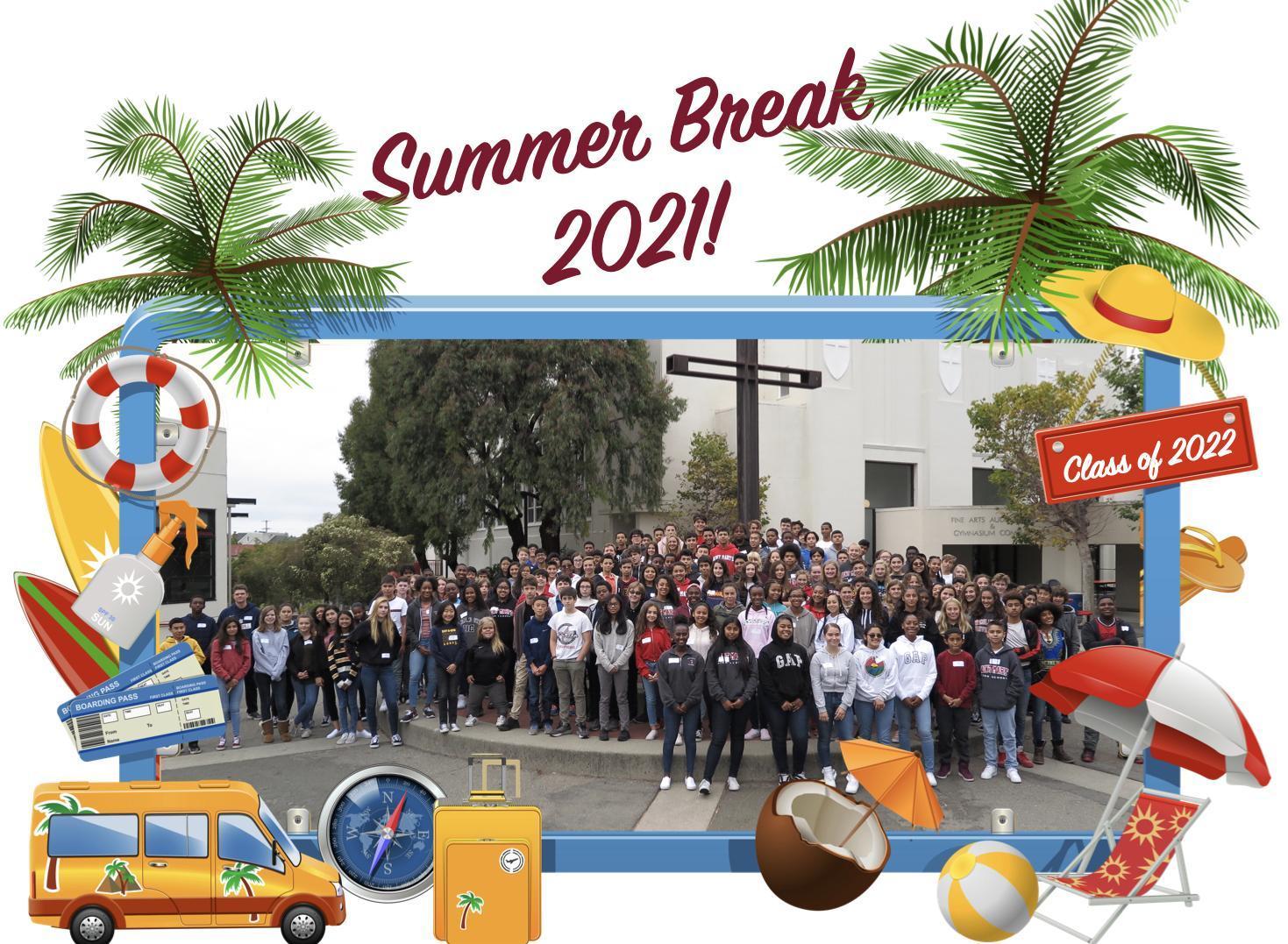 Summer Break 2021 - See you in August