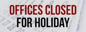 Office Closed for Holiday