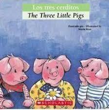 The Three Little Pigs adapted by Luz Orihuela