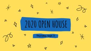 2020 Open House Sept. 3