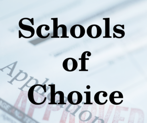 Schools of Choice with application paper in background