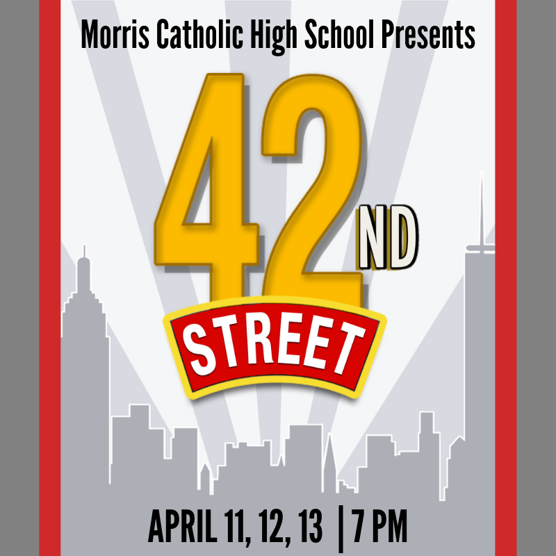 Morris Catholic Presents...42nd Street! Tickets on Sale NOW! Thumbnail Image