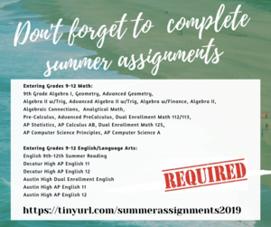 reminder that everyone has summer assignments