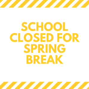 Closed for Spring Break.png