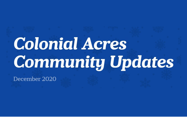 Colonial Acres Community Updates December 2020 Featured Photo