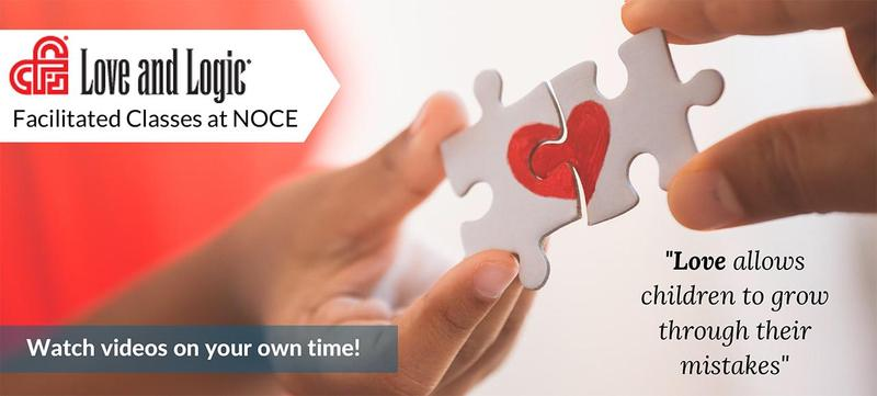 NOCE Offers Love & Logic Online Classes at No Cost!