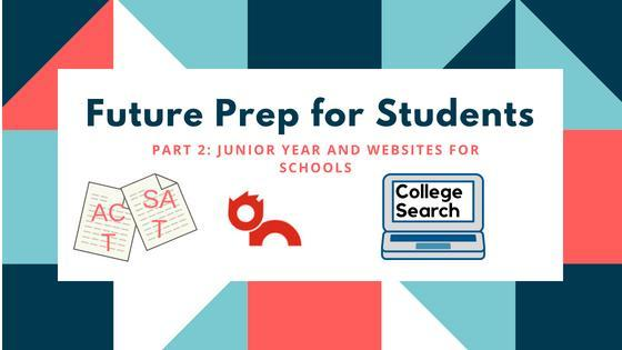 Future Prep for Students Part 2: Junior Year and Websites for Schools Featured Photo