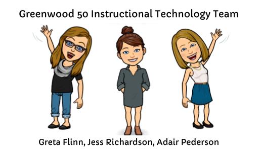 Greenwood 50 Instructional Tech Team