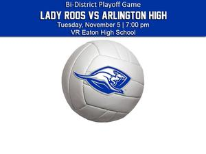 Lady Roos Volleyball Playoff Game Announcement