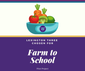 Lexington Three Chosen For Farm to School Pilot Project
