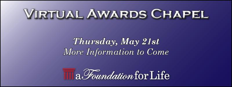 Virtual Awards Chapel Thursday May 21 more information to come
