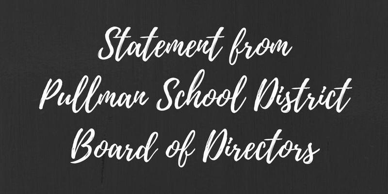IMPORTANT MESSAGE FROM THE PULLMAN SCHOOL DISTRICT BOARD OF DIRECTORS: Thumbnail Image