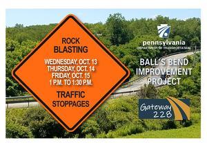 PennDOT Ball's Bend Improvement Project Rock Blasting Schedule