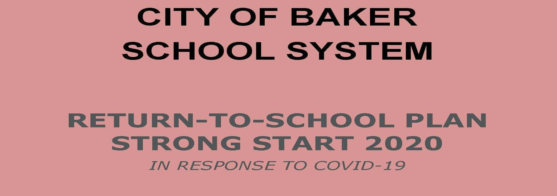 a photo banner announcing the City of Baker School System Re-open plan for 2020. The link to the plan is clickable in the photo
