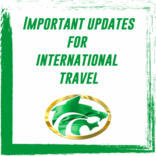 Important updates for international travel