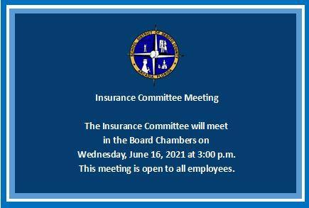Insurance Commitee Meeting 06/16/2021
