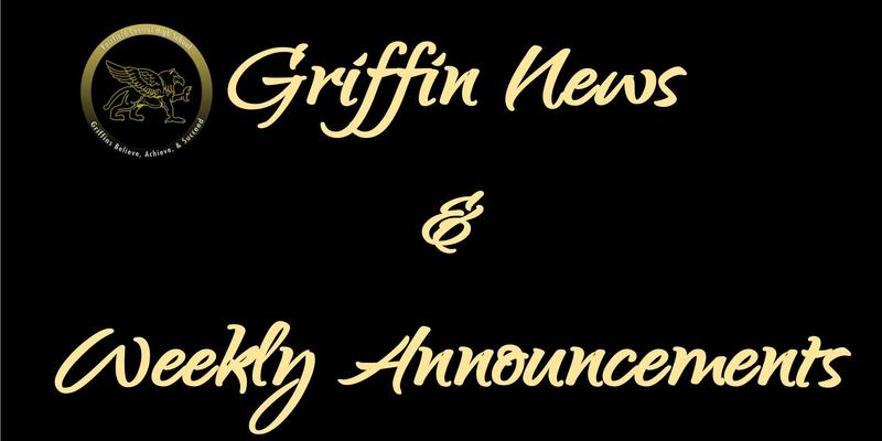 Griffin News and Weekly Announcements