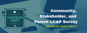 Community and Stakehold LCAP Survey.png